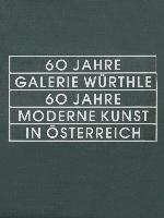 60-Jahre-Galerie-Wuerthle-60-Jahre-Moderne-Kunst-in-OUsterreich