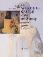 Die-Wirbelsaeule-in-der-Anschauung-Spurensuche-in-Kunst-Geschichte-und-Sprache