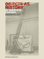 Objects-as-History-in-Twentieth-Century-German-Art-Beckmann-to-Beuys