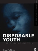 Disposable-Youth-Racialized-Memories-and-the-Culture-of-Cruelty