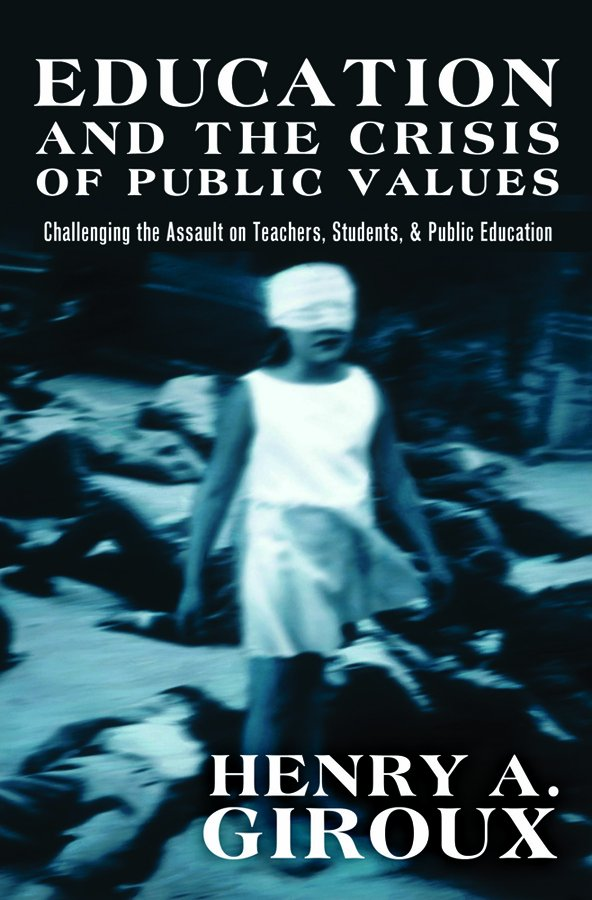 Education and the Crisis of Public Values
